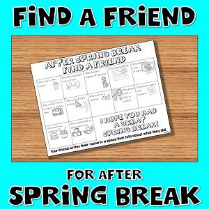 After Spring Break Find a Friend