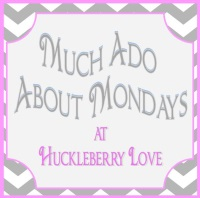 Much Ado About Mondays Link Up