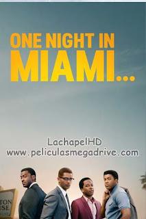 Una Noche en Miami… (2020) Full HD 1080P Latino-Latino [Google Drive] LachapelHD