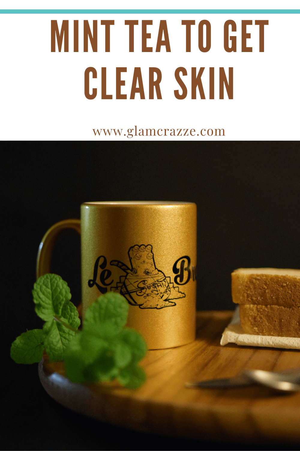 Mint tea to get clear skin at home remedies