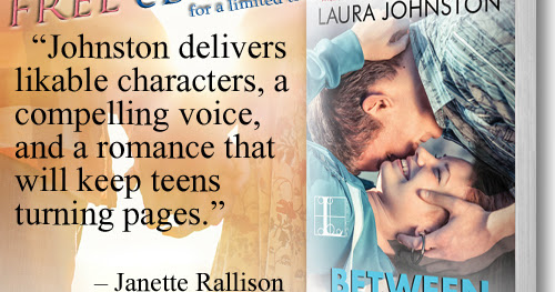 FREE for a short time! YA novel Between Now & Never by Laura Johnston