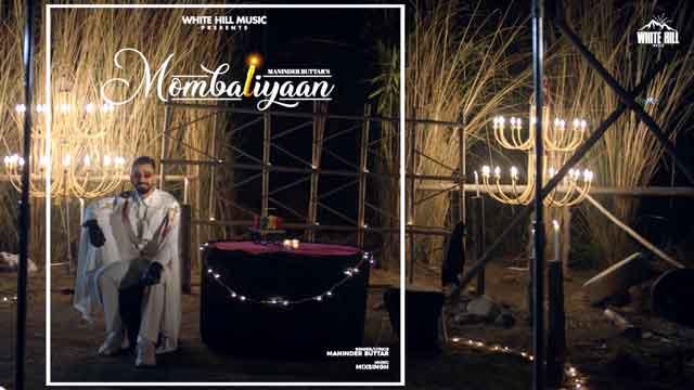 Lyrics Of New Songs Mombatiyaan | Jugni - Maninder Buttar