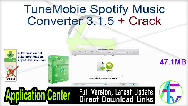 TuneMobie Spotify Music Converter 3.1.5 + Crack