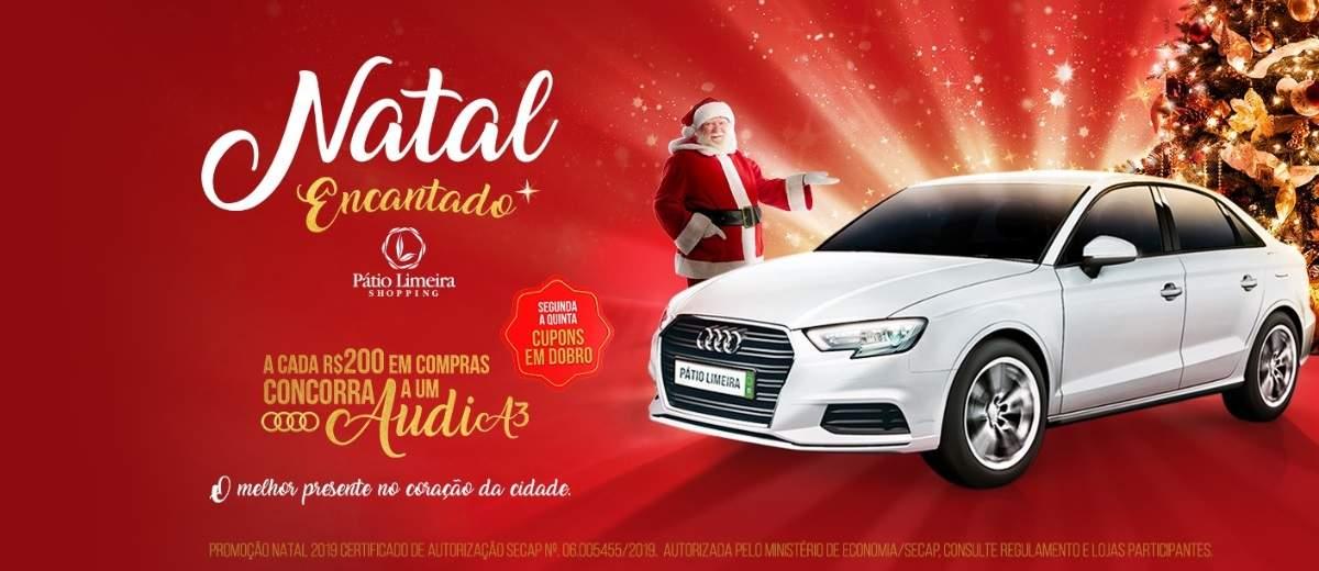Promoção Pátio Limeira Shopping Natal 2019 Encantado - Audi A3