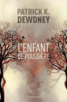 couverture du livre L'enfant de poussière de Patrick Dewdney
