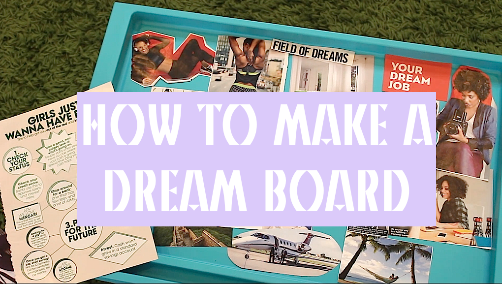 TUTORIAL | How to Make Your Dream Board