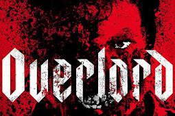 Overlord - Merupakan Salah Satu Film Aksi Paling Menegangkan di Tahun 2018