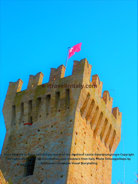 Torre Merlata in Porto San Giorgio tower of the medieval castle @portosangiorgio Copyright All rights reserved © By itravelinitaly.com travelers from Italy Photo OnGoogleMaps by Baldassarri Giuseppe Visual Storytelling