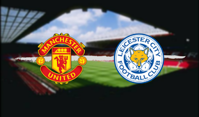Live Streaming Manchester United vs Leicester City EPL 14.9.2019