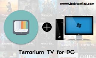 Terrarium Tv For PC