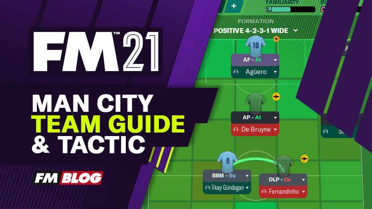 Football Manager 2021 Manchester City - Tactic | Team Guide | FM21