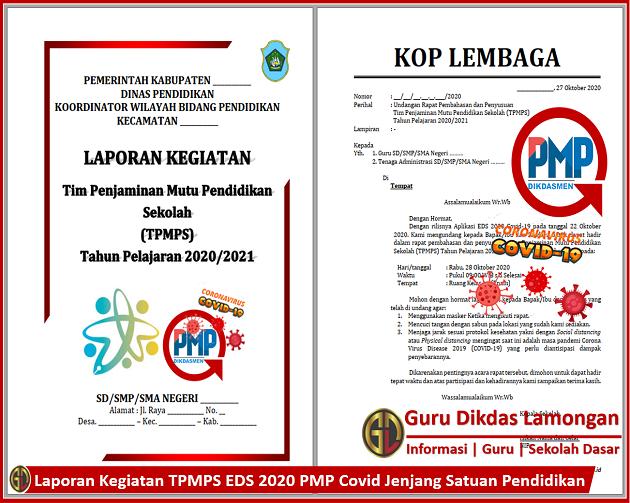 Laporan Kegiatan TPMPS EDS 2020 PMP Covid Jenjang Satuan Pendidikan