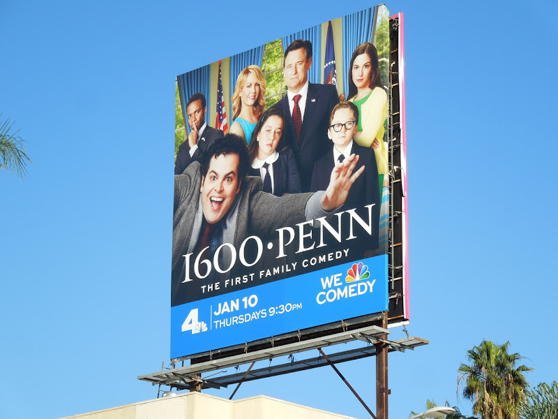 1600 Penn series premiere billboard