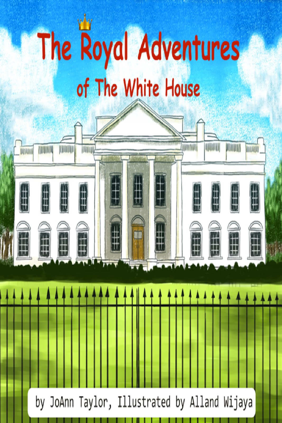 The Royal Adventures of The White House