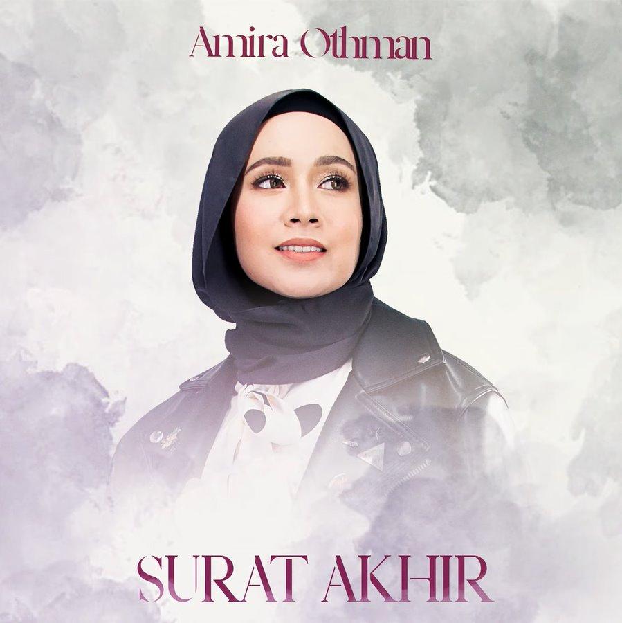 Lirik Lagu Amira Othman - Surat Akhir