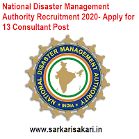 National Disaster Management Authority (NDMA) has released a recruitment notification for 13 posts of Consultant. Interested candidates may check the vacancy details and apply Offline.