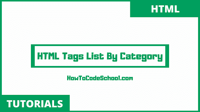 HTML Tags List By Category