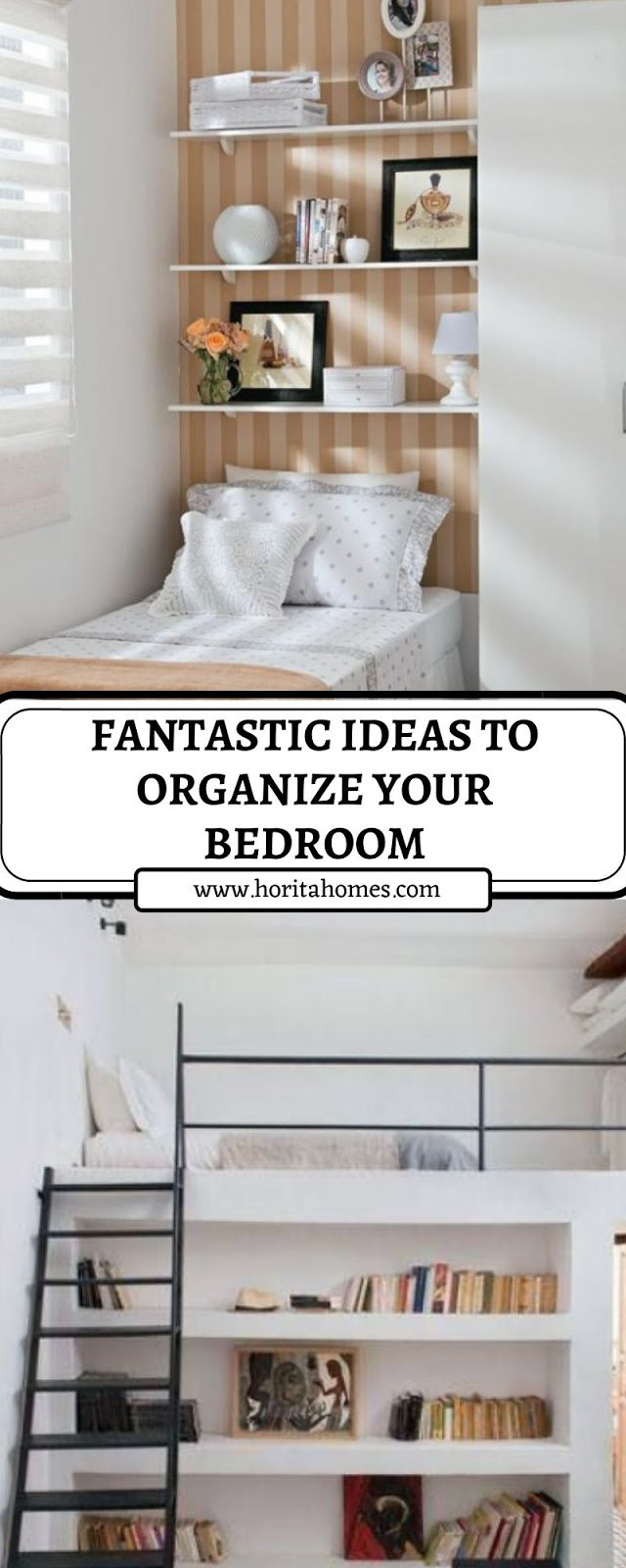 FANTASTIC IDEAS TO ORGANIZE YOUR BEDROOM