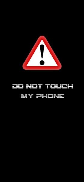 Do not touch my phone wallpaper wallpaper