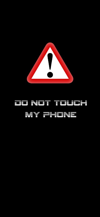 Do not touch my phone wallpaper wallpaper