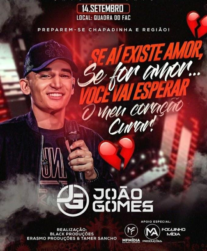 Prepare-se Chapadinha e Região, João Gomes em Chapadinha Dia 14 de Setembro de 2021.