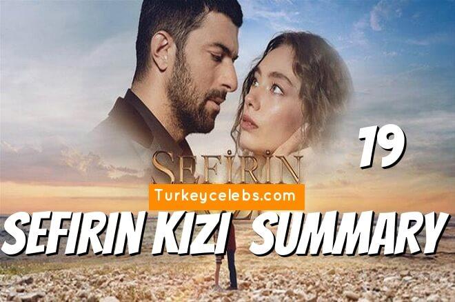 sefirin kizi Photos and summary of episode 19