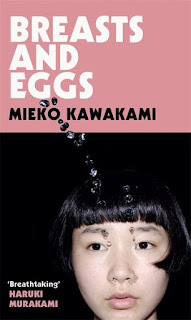 Book Review | Breasts and Eggs by Mieko Kawakami