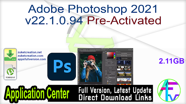 Adobe Photoshop 2021 v22.1.0.94 Pre-Activated