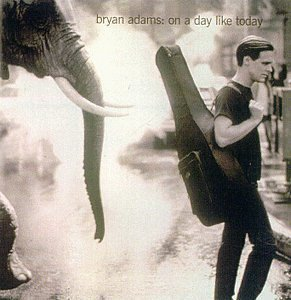Bryan Adams-On A Day Like Today