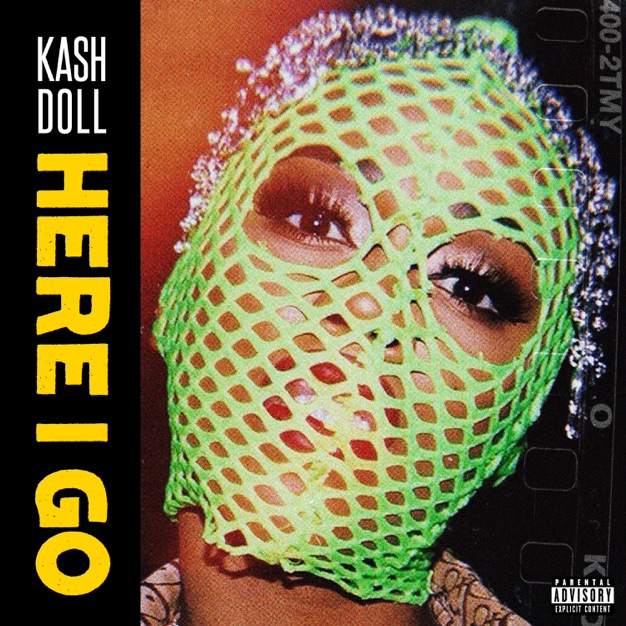Kash Doll - Here I Go - Single [iTunes Plus AAC M4A] | Music