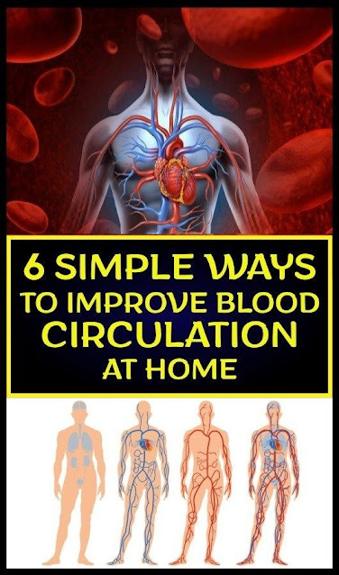 6 Natural Ways To Improve Blood Circulation At Home