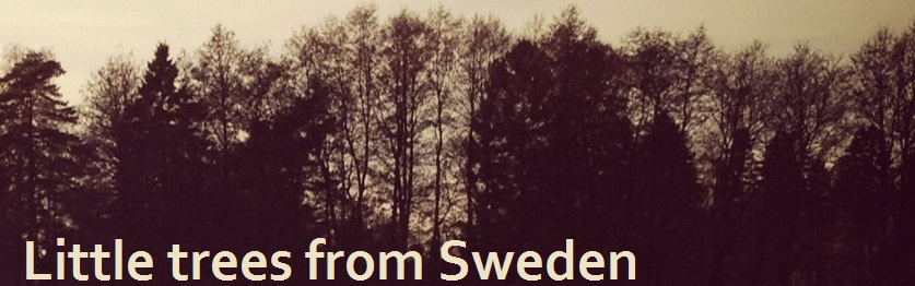 Little trees from Sweden