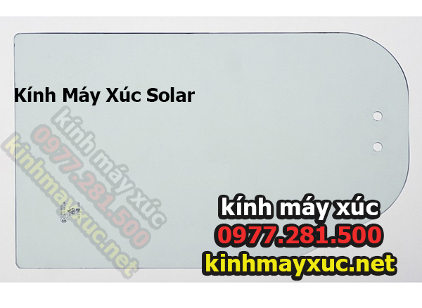 Kính Máy Xúc Solar