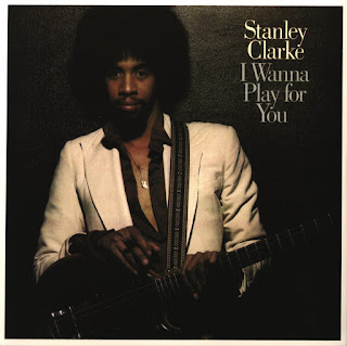 Stanley Clarke - 1979 - I wanna play for you