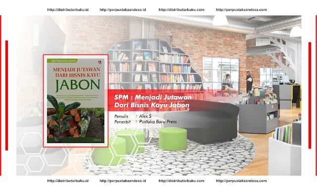 SPM : Menjadi Jutawan Dari Bisnis Kayu Jabon