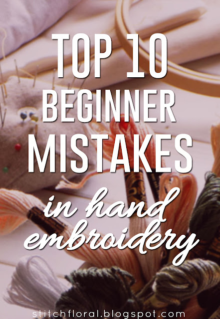 top 10 hand embroidery mistakes