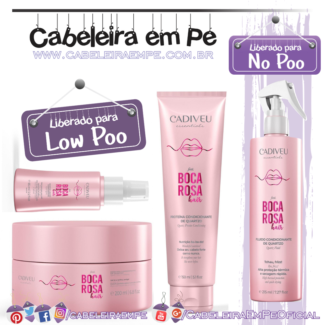 Proteína (Liberada para No Poo), Condicionador, Fluido e Quartzo Líquido (Liberados para Low Poo) Boca Rosa - Cadiveu