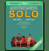 MONSTRUOSAMENTE SOLO (2021) WEB-DL 1080P HD MKV ESPAÑOL LATINO