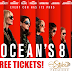 8 Free Tickets to see Ocean's 8 on any Tuesday at any AMC Theater