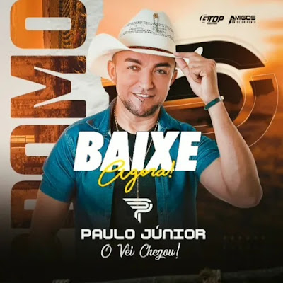 Paulo Junior - O vei Chegou - Promocional Outubro 2020