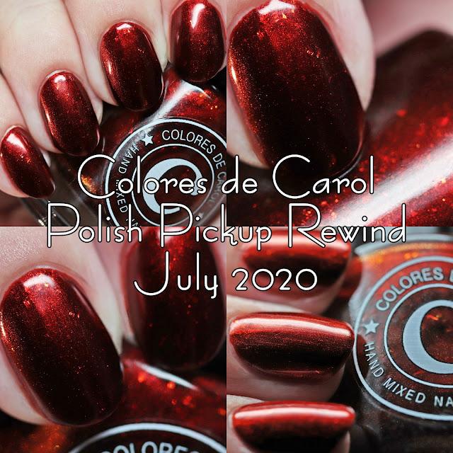 Colores de Carol Polish Pickup Rewind July 2020