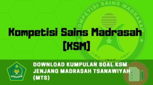 Kumpulan Soal KSM Jenjang Madrasah Tsanawiyah (MTs)