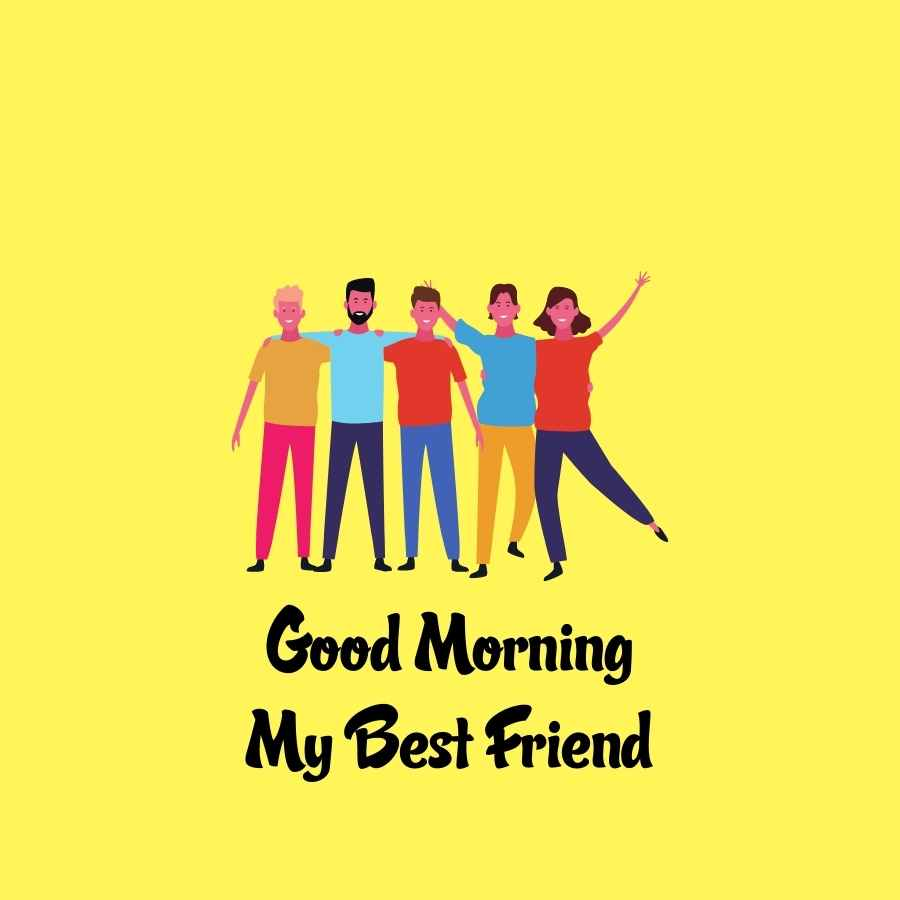 good morning quotes for friend