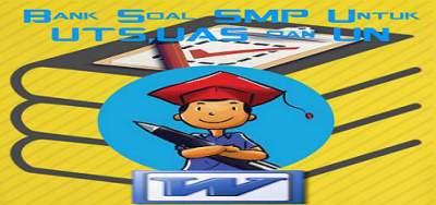 Bank Soal SMP Untuk UTS,UAS dan UN kelas 7,8 dan 9 Format Words