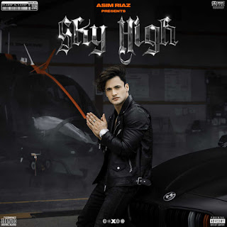 Sky High Lyrics in English – Asim Riaz   Himanshi Khurana