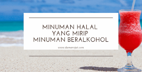 Minuman 'Halal' Yang Mirip Minuman Beralkohol
