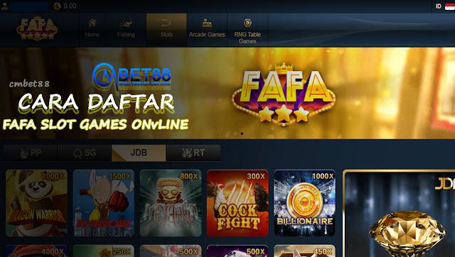 Cara Daftar Fafa Slot Games Online