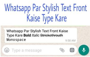 Whatsapp Par Stylish Front Text Type Kaise Kare Bold Italic Trikethrouth