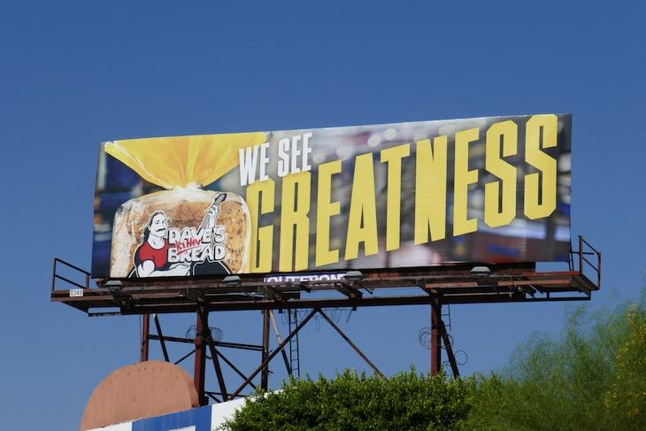 We see greatness Daves Killer Bread billboard