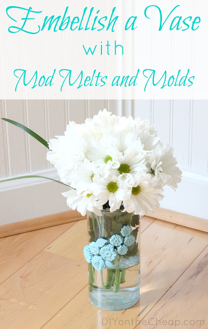 Embellish a Vase with Mod Melts and Molds: Tutorial via DIYontheCheap.com